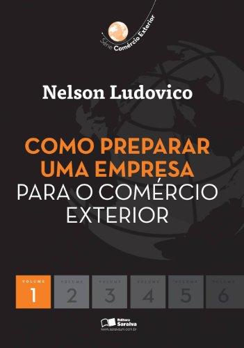 9788502077973: Como Preparar uma Empresa para o Comércio Exterior - Volume 1. Série Comércio Exterior (Em Portuguese do Brasil)