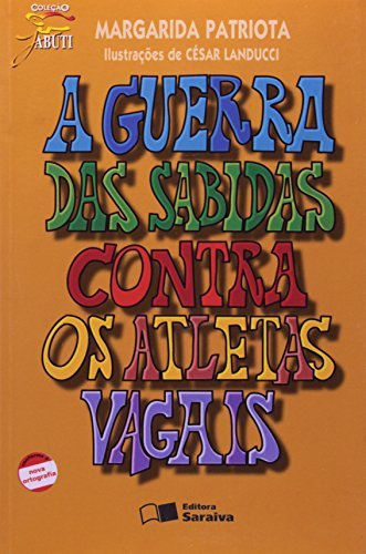 9788502079533: GUERRA DAS SABIDAS CONTRA OS ATLETAS VAGAIS, A