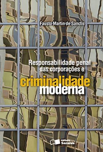 9788502081710: Responsabilidade Penal das Corporações e Criminalidade Moderna (Em Portuguese do Brasil)