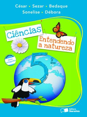 9788502084650: Ciências. Entendendo a Natureza - 5º Ano