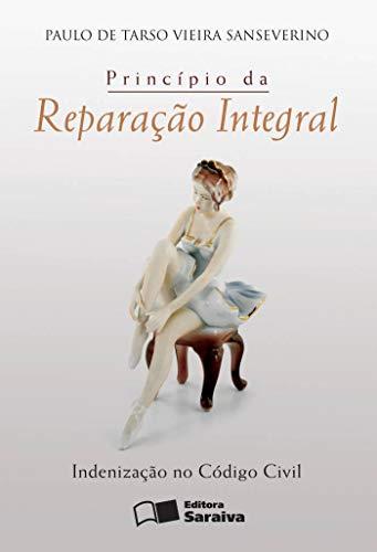9788502086111: Principio da Reparacao Integral