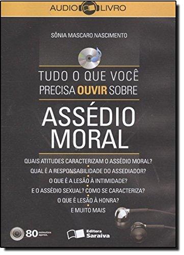 9788502091559: Tudo o que Você Precisa Ouvir Sobre Assédio Moral (Em Portuguese do Brasil)