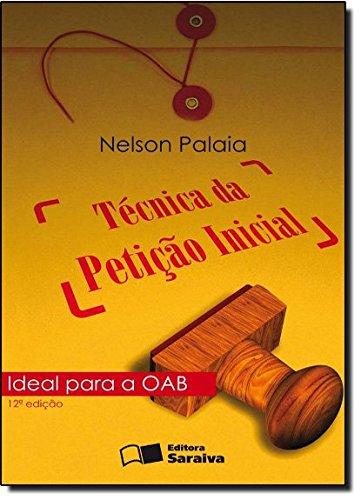 9788502096134: Tecnica Da Peticao Inicial (Em Portuguese do Brasil)