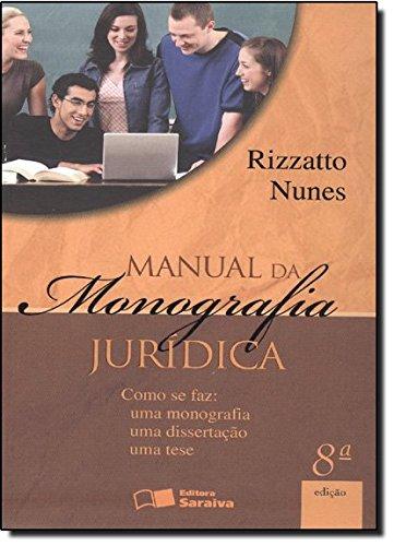 9788502096172: Manual da Monografia Juridica (Em Portuguese do Brasil)