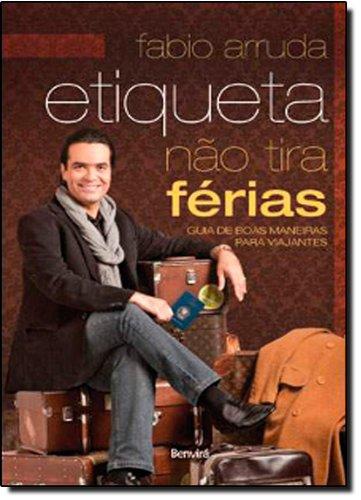 9788502103757: Etiqueta Nao Tira Ferias (Em Portugues do Brasil)