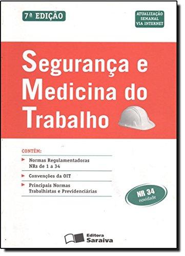9788502104563: Segurança E Medicina Do Trabalho (Em Portuguese do Brasil)
