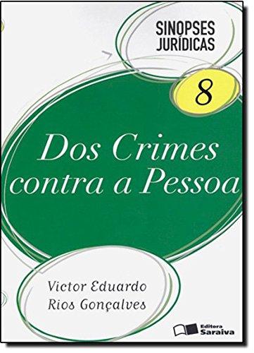 9788502106536: Dos Crimes Contra a Pessoa. Sinopses Jurídicas - Volume 8 (Em Portuguese do Brasil)