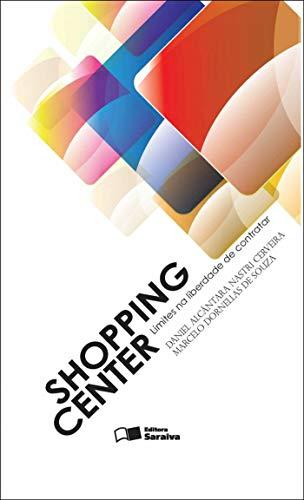 9788502108004: Shopping Center: Limites Na Liberdade de Contratar
