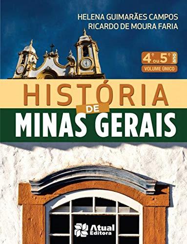 9788502122673: História de Minas Gerais. 4º ou 5º Ano (Em Portuguese do Brasil)