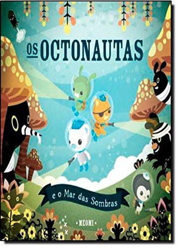 9788502123984: Os Octonautas e o Mar das Sombras (Em Portuguese do Brasil)