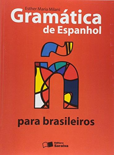 9788502132481: Gramática de Espanhol Para Brasileiros (Em Portuguese do Brasil)