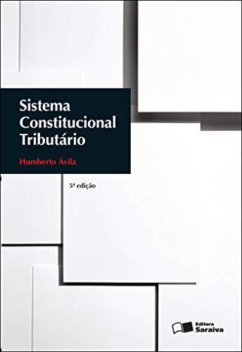 9788502139084: Sistema Constitucional Tributário (Em Portuguese do Brasil)