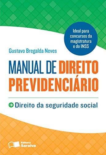 9788502143234: Manual de Direito Previdenciário. Direito da Seguridade Social