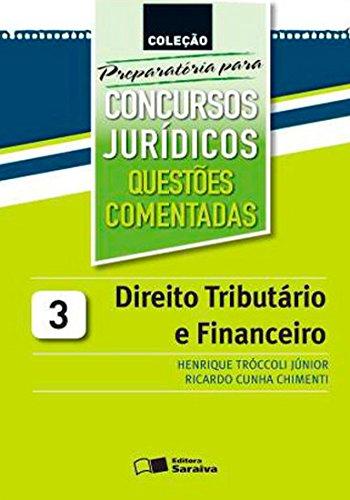 9788502146365: Direito Tributario E Financeiro - V. 03 - Preparatoria Para Concursos