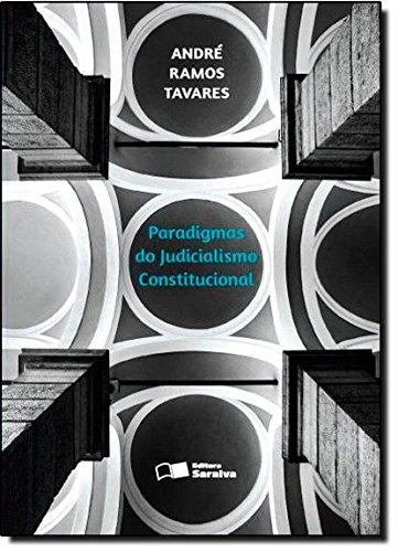 9788502148161: Paradigmas do Judicialismo Constitucional