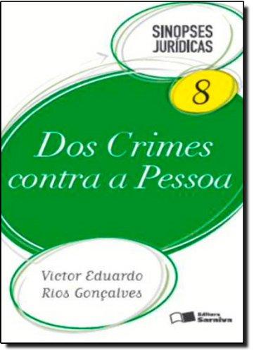 9788502149168: Dos Crimes Contra a Pessoa - Vol.8 - Colecao Sinopses Juridicas