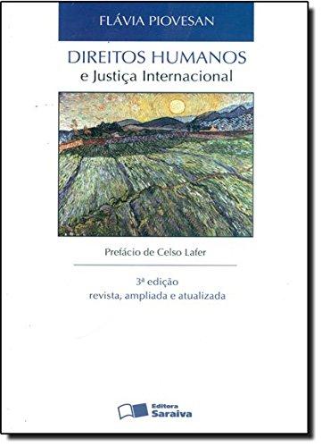 9788502156517: Direitos Humanos E Justica Internacional (Em Portuguese do Brasil)