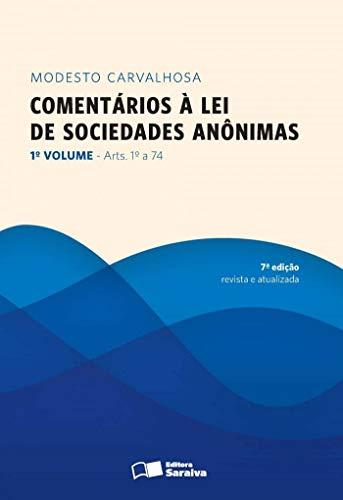 9788502160590: Comentários à Lei de Sociedades Anônimas - Volume 1 (Em Portuguese do Brasil)