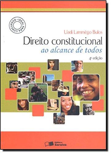 9788502163690: Direito Constitucional ao Alcance de Todos