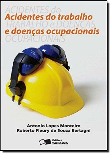 9788502165458: Acidentes do Trabalho e Doenças Ocupacionais (Em Portuguese do Brasil)