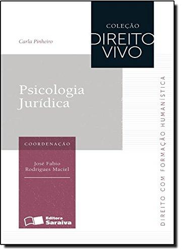 9788502174023: Psicologia Jurídica - Coleção Direito Vivo (Em Portuguese do Brasil)