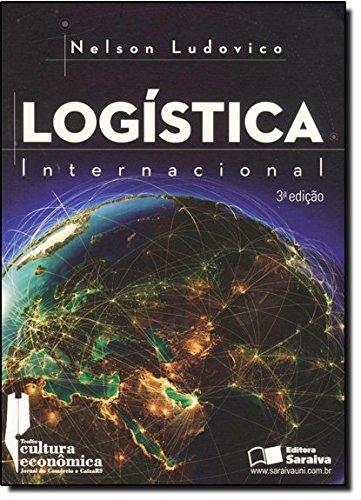 9788502175181: Logística Internacional. Um Enfoque em Comercio Exterior (Em Portuguese do Brasil)