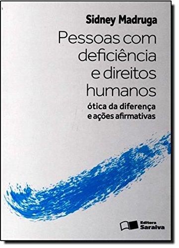 9788502178199: Pessoas com Deficincia e Direitos Humanos: otica da Diferenca e Acoes Afirmativas