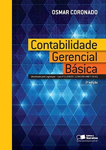 9788502178977: Contabilidade Gerencial Basica