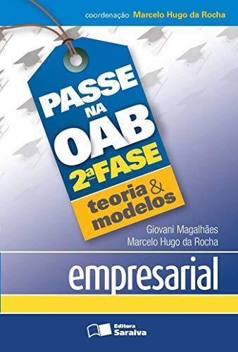 9788502179981: Passe na OAB 2 Fase - Questoes e Pecas Comentadas Empresarial