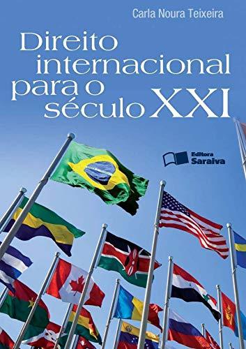 9788502183322: Direito Internacional Para o Século XXI (Em Portuguese do Brasil)