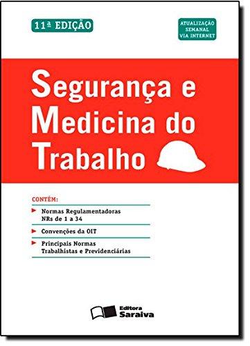 9788502185180: Segurança E Medicina Do Trabalho (Em Portuguese do Brasil)