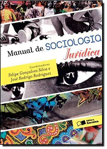9788502197114: Manual de Sociologia Jurídica (Em Portuguese do Brasil)
