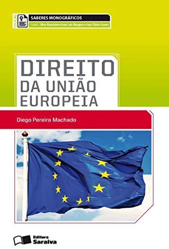 9788502197923: Direito da União Europeia (Em Portuguese do Brasil)