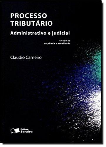 9788502199453: Processo Tributario Administrativo E Judicial (Em Portuguese do Brasil)