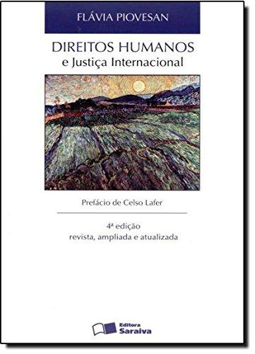 9788502200104: Direitos Humanos E Justiça Internacional (Em Portuguese do Brasil)