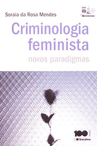 9788502207127: Criminologia Feminista. Novos Paradigmas - Série IDP (Em Portuguese do Brasil)