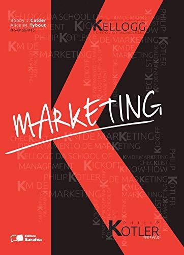 9788502213609: Marketing - Departamento de Marketing da Kellogg School Of Management e Philip Kotler