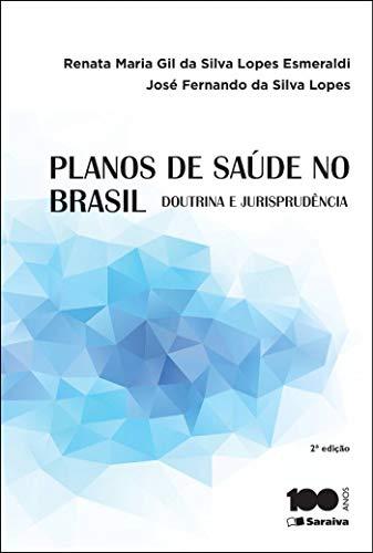 9788502215023: Planos de Saude no Brasil: Doutrina e Jurisprudencia