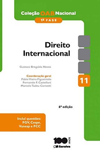 9788502217102: Direito Internacional - Vol.11 - Colecao Oab Nacional - 1 Fase