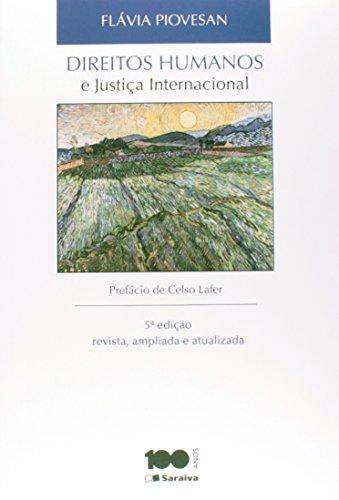 9788502218901: Direitos Humanos E Justica Internacional (Em Portuguese do Brasil)