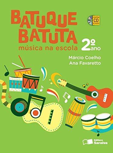 9788502221246: Batuque Batuta. Música na Escola. 2º Ano (Em Portuguese do Brasil)