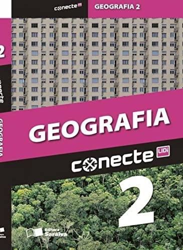 9788502222168: Conecte Geografia - Vol.2 - Ensino Medio