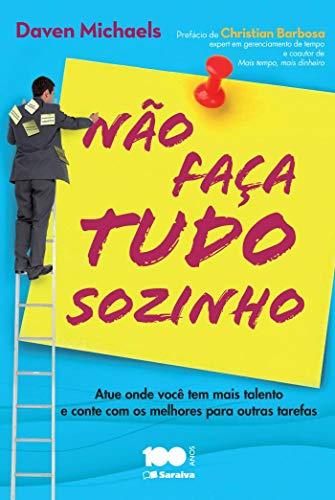 9788502223509: Nao Faca Tudo Sozinho (Em Portuguese do Brasil)