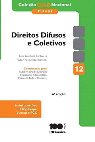 9788502226197: Direitos Difusos e Coletivos. 1ª Fase - Volume 12 (Em Portuguese do Brasil)
