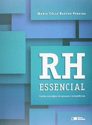 9788502229730: Rh Essencial: Gestao Estrategica de Pessoas e Competencias