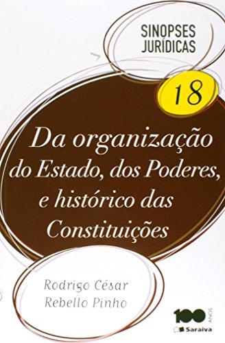 9788502619920: Da Organizacao do Estado, Dos Poderes e Historico das Constituicoes - Vol.18 - Col. Sinopses Juridicas