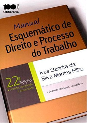 9788502619951: Manual Esquemático de Direito e Processo do Trabalho (Em Portuguese do Brasil)