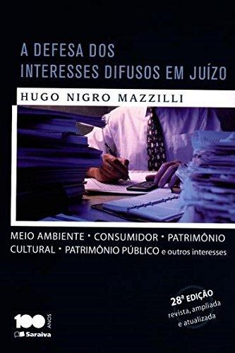 9788502623293: Defesa Dos Interesses Difusos em Juizo, A