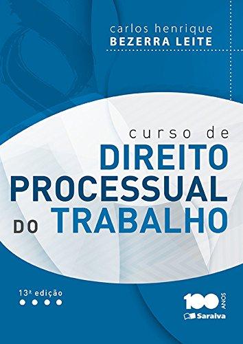 9788502625389: Curso de Direito Processual do Trabalho