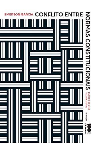 9788502625563: Conflito Entre Normas Constitucionais: Esboco de Uma Teoria Geral